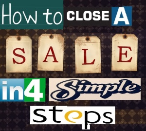How To Close a Sale in Four Simple Steps